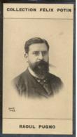 Raoul PUGNO Organiste Compositeur, Pianiste (Maire De Gargenville) - Collection Photo Felix POTIN 1900 - Félix Potin