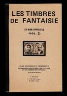 """ERINNOPHILIE """"LES TIMBRES DE FANTAISIE Et NON OFFICIELS"""" Bourdi Vol.3 Lettre F (traite La FRANCE) Comme Neuf Port 3,88 € - Cinderellas"""