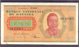 Katanga  Congo Kongo  100 Fr 31-10-.60   Tschombe  Rare AU - Congo