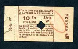"Ticket Billet Tramway Milieu XXe ""Compagnie Des Tramways Et Autobus De Casablanca - 10Frs"" Maroc - Tramways"