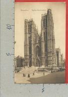 CARTOLINA NV BELGIO - BRUXELLES - Eglise Ste Gudule - 9 X 14 - Monumenti, Edifici