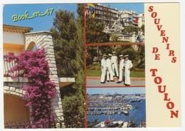 {58476} 83 Var Toulon , Multivues ; Divers Aspects , Marins - Toulon