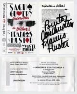Mémoires D'un Tricheur De Sacha Guitry, Avec Francis Huster. Flyer Dédicacé + Invit. Théâtre Des Mathurins. Mars 2005 - Tickets D'entrée