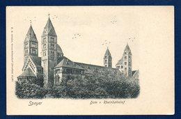Speyer. Dom Vom Rheinbahnhof Aus. Spire. La Cathédrale Vue De La Gare Du Rhin. Ca 1900 - Speyer
