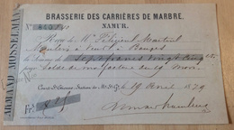 Rare Reçu De La Brasserie Des Carrières De Marbre De Namur - Datée De 1879 - België
