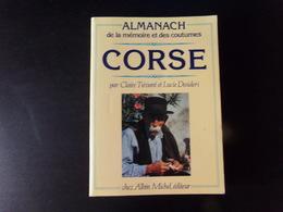 Almanach De La Mémoire Et Des Coutumes Corse Par Tiévant & Desideri , 1986 - Corse