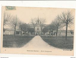 18 DUN SUR AURON ECOLE COMMUNALE CPA BON ETAT - Dun-sur-Auron