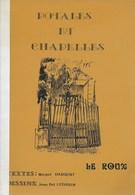 Potales Et Chapelles. Le Roux. Calvaire. Paroisse Sainte-Gertrude Du Roux - Culture