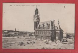 CALAIS        Place Centrale  - L'hôtel De Ville        62 - Calais