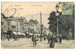 47 Amiens - La Place St Denis - Belle Animation - Foule - O Hacquart - 1906 - Circulé - Amiens
