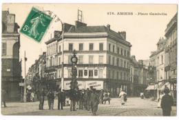 476 Amiens - Place Gambetta - Animée - Foule - Maison Prevost Boulogne - Joly - L Caron - Mme BARRAT - 1910 - Circulé - Amiens