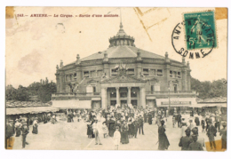 143 Amiens - Le Cirque - Sortie D'une Matinée - Animée - Foule - 1911 - Chambry - Bière Müller Munich - Circulé - Amiens