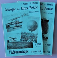 CATALOGUE Des CARTES POSTALES éditées En FRANCE Sur Le Thème AVIATION Avant 1914 En 2 TOMES - Books