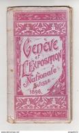 Au Plus Rapide Genève Et L'Exposition Nationale Suisse 1896 - Tourism Brochures