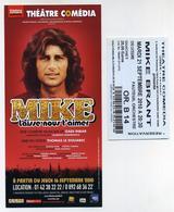 Ticket + Flyer - Comédie Musicale Mike Brant Laisse-nous T'aimer - Théâtre Comédia, Paris - Septembre 2010 - Tickets D'entrée