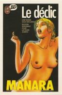 H12-  LE DECLIC - Déssin: MILO MANARA ( SEINS NUS - NUE - NU  - (2 SCANS) - Dibujos