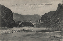 ITALIE -Lanzo-Torinese - CPA - Ponte Del Roc, Detto Del Diavolo - Otros