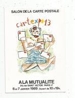 Cp, Bourses & Salons De Collections, CARTEXPO 13 à La Mutualité ,Paris ,1989,illustrateur: R. MOSNER ,vierge - Sammlerbörsen & Sammlerausstellungen