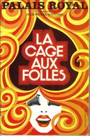 1973 PARIS  PROGRAMME SPECTACLE FÉTICHE THÉÂTRE Du Palais Royal  LA CAGE AUX FOLLES POIRET ET SERRAULT VOIR SCANS - Historical Documents