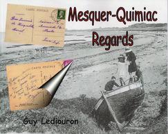 Mesquer- Quimiac. Regards - Pays De Loire