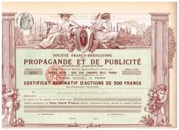 Titre Ancien - Société Franco-Brésilienne De Propagande Et De Publicité - Titre De 1911 - Déco - Non Classés