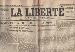 La Liberté - Fribourg - Suisse - 24.08.1944 - Japon Guerre Totale - Débarquement En Dalmatie Albanie - Recours  Traîtres - Autres