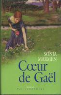 Sonia Marmen - Coeur De Gael  Edit France Loisirs 2004 - Romantique