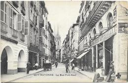 BAYONNE : LA RUE PORT NEUF - Bayonne