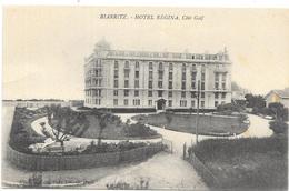 BIARRITZ : HOTEL REGINA - Biarritz