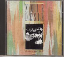 "NOIR DESIR ""OU VEUX-TU QU'JE R'GARDE"" CD 1987 - Rock"