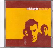 """MICKEY 3D """"MATADOR"""" CD 2005 - Rock"""