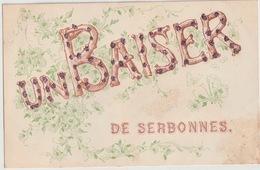 89 - SERBONNES - SOUVENIR DE ... - Unclassified