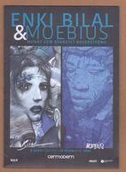 AC - ENKI BILAL & JEAN MOEBIUS GIRAUD NINTH ART MURAT CEM SERBETCI COLLECTION 08 FEBRUARY - 19 APRIL 2020 CERMODERN ANKA - Bücher, Zeitschriften, Comics