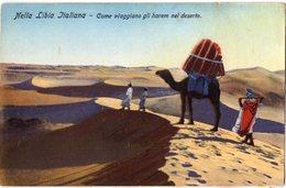 Nella Libia Italiana - Come Viaggiano Gli Harem Nel Deserto - Formato Piccolo - Libia