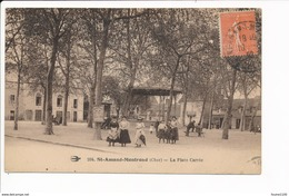Carte De Saint Amand Montrond  La Place Carrée - Saint-Amand-Montrond