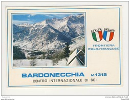 Carte Au Format De 15 Cm X 10,5 Cm  Bardonecchia Frontière Frontiera Italo Francese - Francia