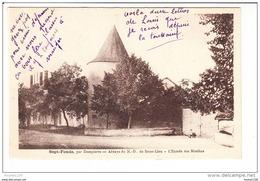 SEPT FONDS Par Dompierre  Abbaye Notre Dame De Saint Lieu Entrée Des Moulins   ( Recto Verso ) - France