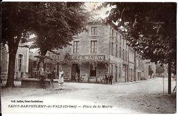 SAINT-BARTHÉLEMY-DE-VALS 26 DROME  PLACE DE LA MAIRIE EDIT. JAILLET FONTAINE CAFÉ DE LA MAIRIE - Autres Communes