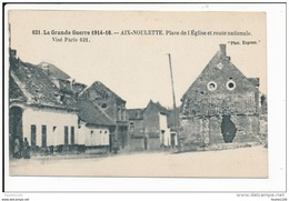 Carte D' Aix Noulette  ( Ruines De La Guerre 1914 ) ( Recto Verso ) - France