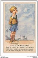 Carte Illustrateur Poulbot  Le Petit Poulbot   ( Recto Verso )  Mauvais état - Poulbot, F.