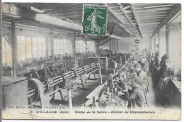 ST. CLAUDE - Usine De La Serre - Atelier De Diamantaires - Saint Claude
