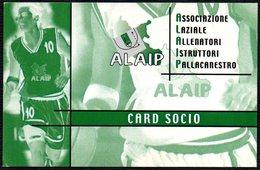 BASKETBALL - ITALIA - ALAIP ASSOCIAZIONE LAZIALE ISTRUTTORI PALLACANESTRO - CARD SOCIO - Autres