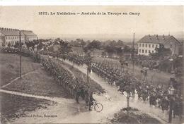 1577. LE VALDAHON . ARRIVEE DE LA TROUPE AU CAMP . CARTE TRES ANIMEE + CACHET MILITAIRE AU VERSO . 2 SCANES - France