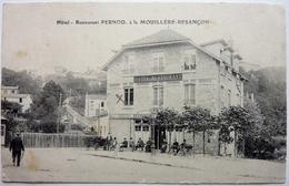 "HÔTEL - RESTAURANT ""PERNOD"" Á LA MOUILLÈRE - BESANÇON - Besancon"