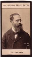 Francis Tattegrain, Peintre Né à Péronne † Arras - (a Vécu Et Peint à Berck)  - Collection Photo Felix POTIN 1900 - Félix Potin