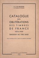 Catalogue Des Oblitérations Sur Type Sage - 1960 - De Beaufond - 256 Pages - Frais De Port 3.50€ - Oblitérations