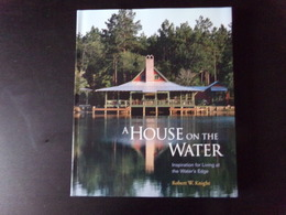 A House On The Water Par Knight, 2005, 218 Pages - Books, Magazines, Comics
