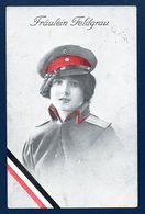 Fraulein Feldgrau. Demoiselle En Uniforme Allemand. 1916 - Uniformi