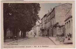 33 - BB54163CPA - SAINT MEDARD DE GUIZIERES - Rue De La Republique - Très Bon état - GIRONDE - France