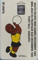 VANUATU  -  Phonecard  -  Sport - Netball  -  30 Units - Vanuatu